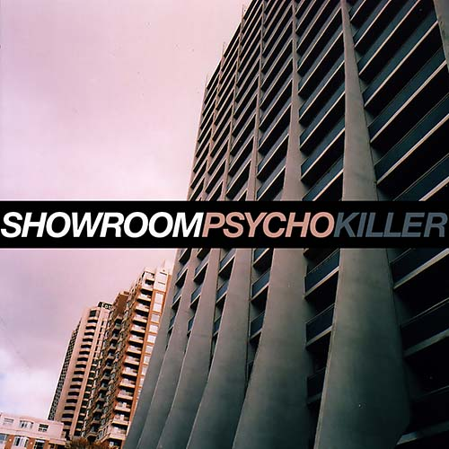 Showroom - Psycho Killer