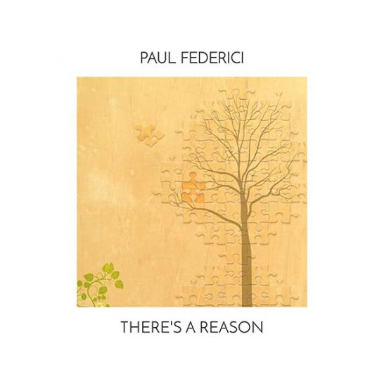 Paul Federici - There's a Reason