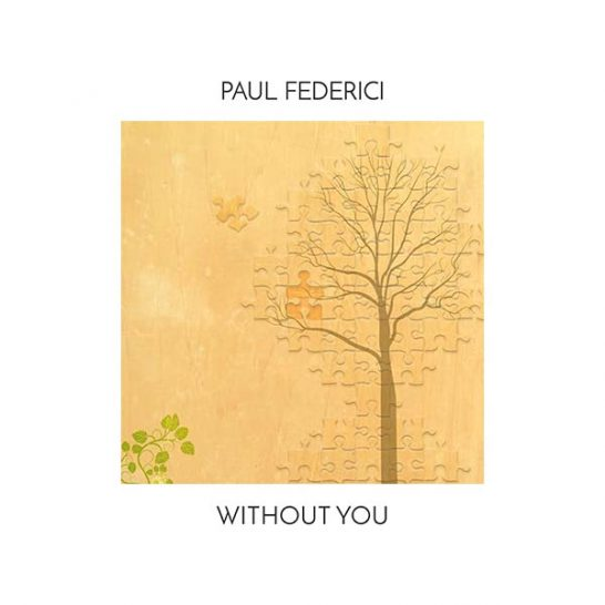 Paul Federici - Without You