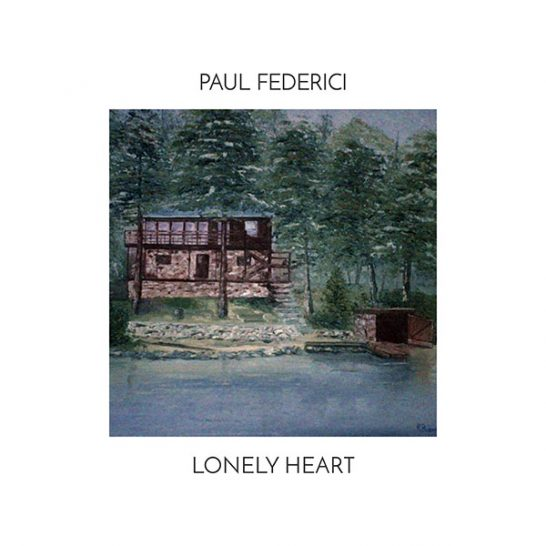 Paul Federici - Lonely Heart