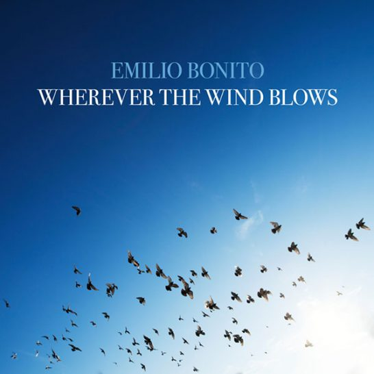 Emilio Bonito - Wherever the Wind Blows