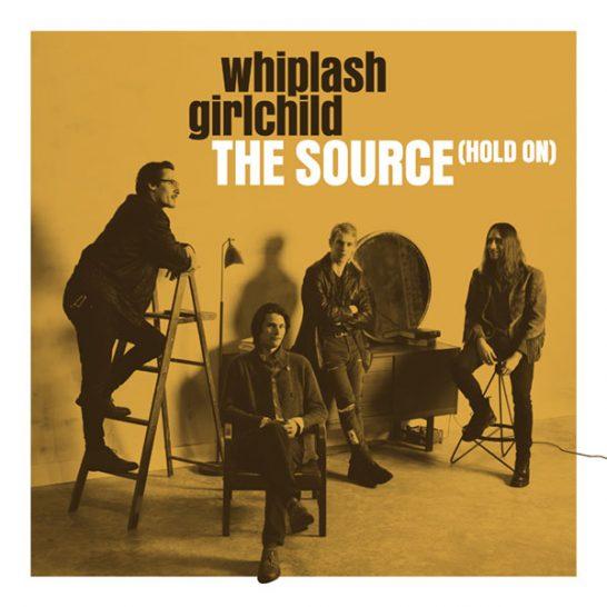 Whiplash Girlchild - The Source (Hold On)