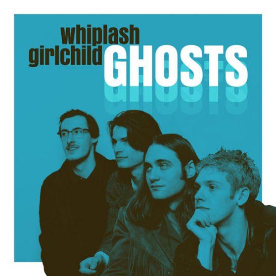 Whiplash Girlchild - Ghosts
