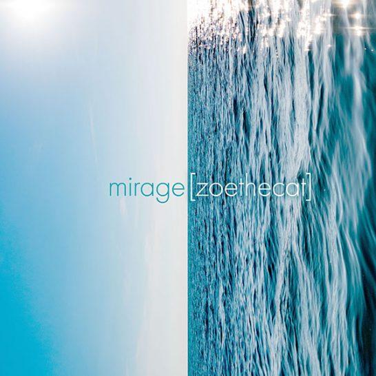 [zoethecat] - mirage