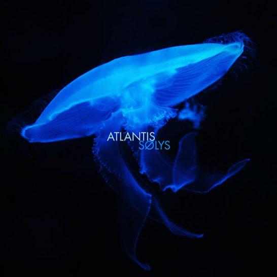 SØLYS - Atlantis